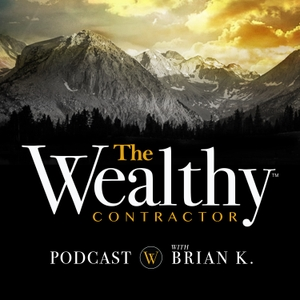 The Wealthy Contractor by Brian Kaskavalciyan