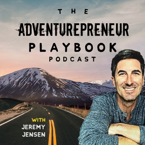 The Adventurepreneur Playbook by Jeremy Jensen