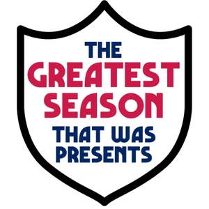 The Greatest Season That Was Presents... by Bad Producer Productions | The Greatest Season That Was Presents
