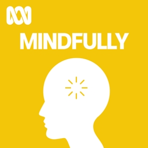 Mindfully by ABC Radio