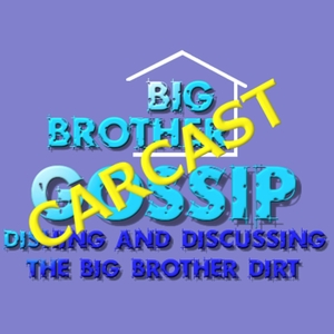 Mike's Big Brother Gossip Carcast by Big Brother Gossip Carcast