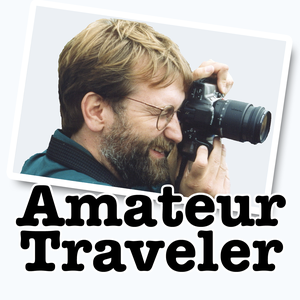 Amateur Traveler Podcast (iTunes enhanced) | travel for the love of it by Chris Christensen