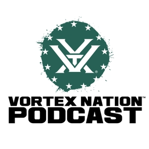 Vortex Nation Podcast by Vortex Optics