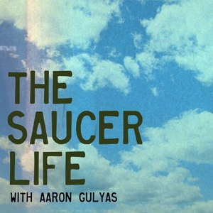 The Saucer Life by Cheeso Media LLC