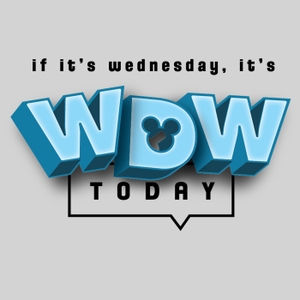 WDW Today by Stupid Judy Media, LLC