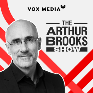 The Arthur Brooks Show by Vox Media
