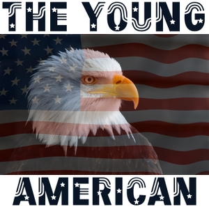The Young American Podcast by United Podcast Network