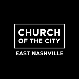 Church of the City - East Nashville by Church of the City