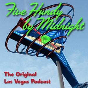 Las Vegas Podcast: Five Hundy by Midnight by Five Hundy Productions / Tim Dressen