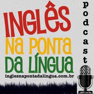 Inglês na Ponta da Língua » Podcast by Denilso de Lima