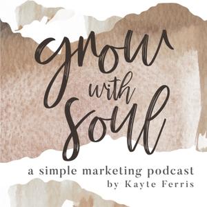 Grow With Soul by Kayte Ferris | Simple & Season