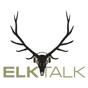 Elk Talk by Hunt Talk Podcast Network