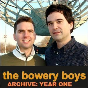 Bowery Boys Archive: The Early Years by The Bowery Boys