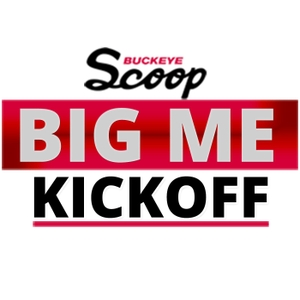 Big Me Kickoff by Buckeye Scoop Radio Network