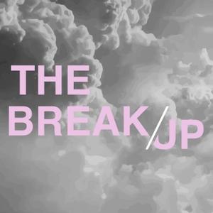 The Break Up by The Break Up