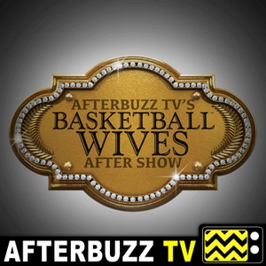 The Basketball Wives Podcast by AfterBuzz TV
