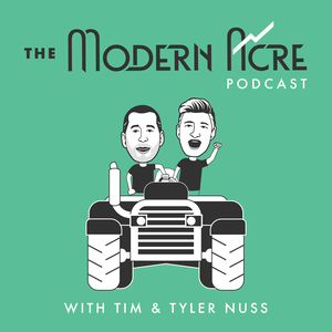The Modern Acre by Tim & Tyler Nuss