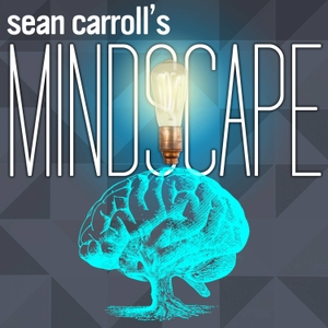 Sean Carroll's Mindscape Podcast