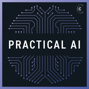 Practical AI: Machine Learning & Data Science by Changelog Media