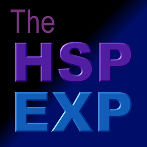 The HSP Experience by Steve