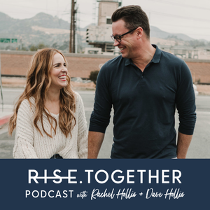 RISE Together Podcast by Rachel Hollis & Dave Hollis