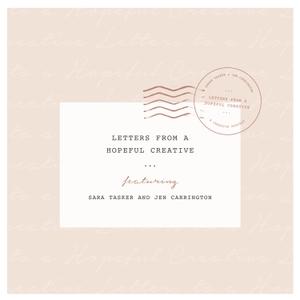 Letters From A Hopeful Creative by Sara Tasker & Jen Carrington