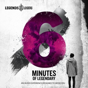6 Minutes of Legendary by Christopher Lochhead & Nick Kullin