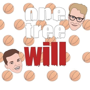 One Tree Will - (A One Tree Hill Podcast) by Will Sonheim & Abby Pajakowski