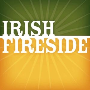 Irish Fireside by Liam Hughes & Corey Taratuta