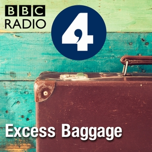 Excess Baggage by BBC Radio 4