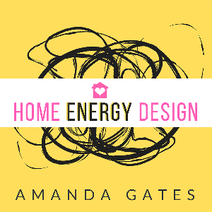 Home | Energy | Design by Amanda Gates - Advanced Feng Shui Practitioner