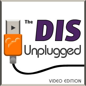 DIS Unplugged - Video Edition by The DIS - wdwinfo.com