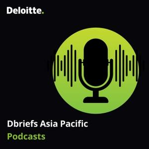 Deloitte Asia Pacific Dbriefs Mobile by Deloitte Asia Pacific