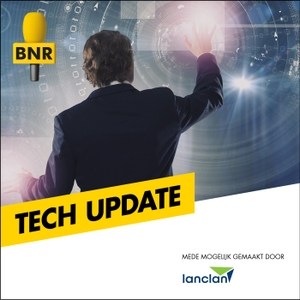 Tech Update | BNR by BNR Nieuwsradio
