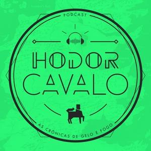 Hodor Cavalo by Hodor Cavalo