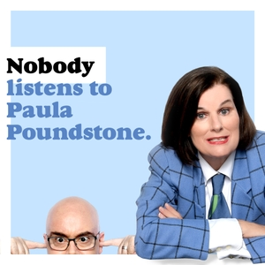 Nobody Listens to Paula Poundstone by Lipstick Nancy, Inc., Starburns Audio LLC
