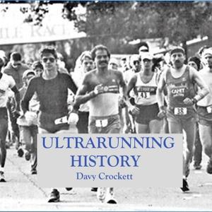 Ultrarunning History by Davy Crockett