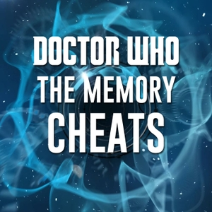Doctor Who: The Memory Cheats by Doctor Who: The Memory Cheats