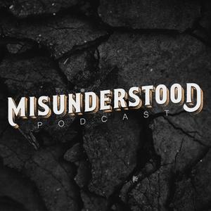 Misunderstood Podcast by misunderstoodpodcast