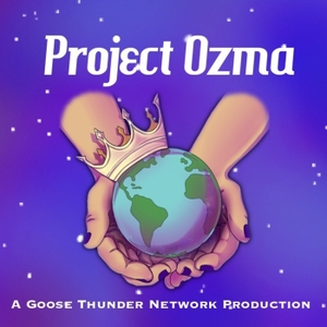 Project Ozma Podcast by Sterling Rae