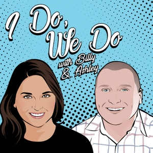 I Do, We Do by Billy and Ashley