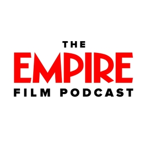 The Empire Film Podcast by Empire Magazine