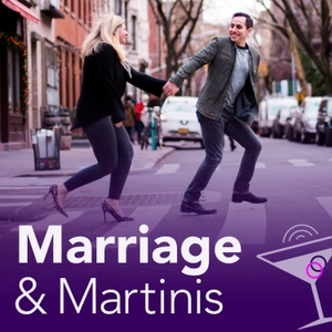 Marriage and Martinis by Marriage & Martinis