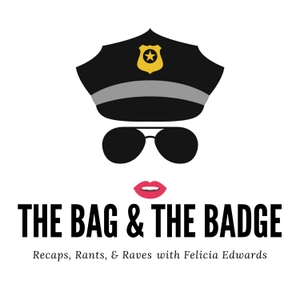 The Bag & The Badge by Felicia Edwards