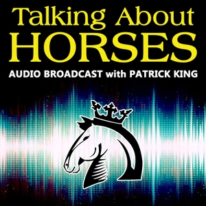 Patrick King Horsemanship » Broadcasts by Patrick King and special guests