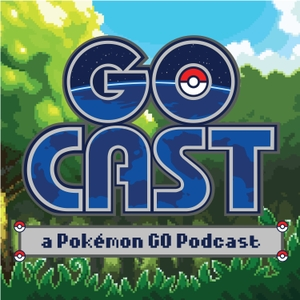 GoCast: a Pokémon GO Podcast by GoCast: a Pokemon GO Podcast