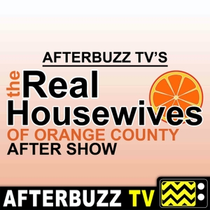 The Real Housewives of Orange County After Show Podcast by AfterBuzz TV