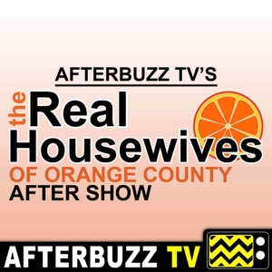 The Real Housewives of Orange County Podcast by AfterBuzz TV