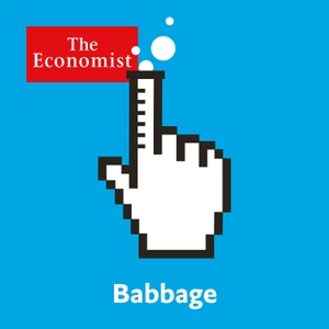 Babbage from Economist Radio by The Economist