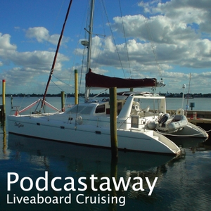 PodCastaway: Liveaboard Cruising by Martin Lane-Smith